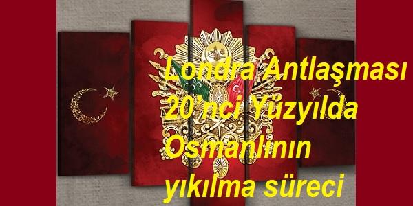 Londra Antlaşması-20'nci Yüzyılda OsmLondra Antlaşması-20'nci Yüzyılda OsmLondra Antlaşması-20'nci Yüzyılda Osmanlının yıkılma süreciLondra Antlaşması-20'nci Yüzyılda Osmanlının yıkılma süreciLondra Antlaşması-20'nci Yüzyılda Osmanlının yıkılma süreciLondra Antlaşması-20'nci Yüzyılda Osmanlının yıkılma süreciLondra Antlaşması-20'nci Yüzyılda Osmanlının yıkılma süreciLondra Antlaşması-20'nci Yüzyılda Osmanlının yıkılma sürecianlının yıkılma sürecianlının yıkılma süreci